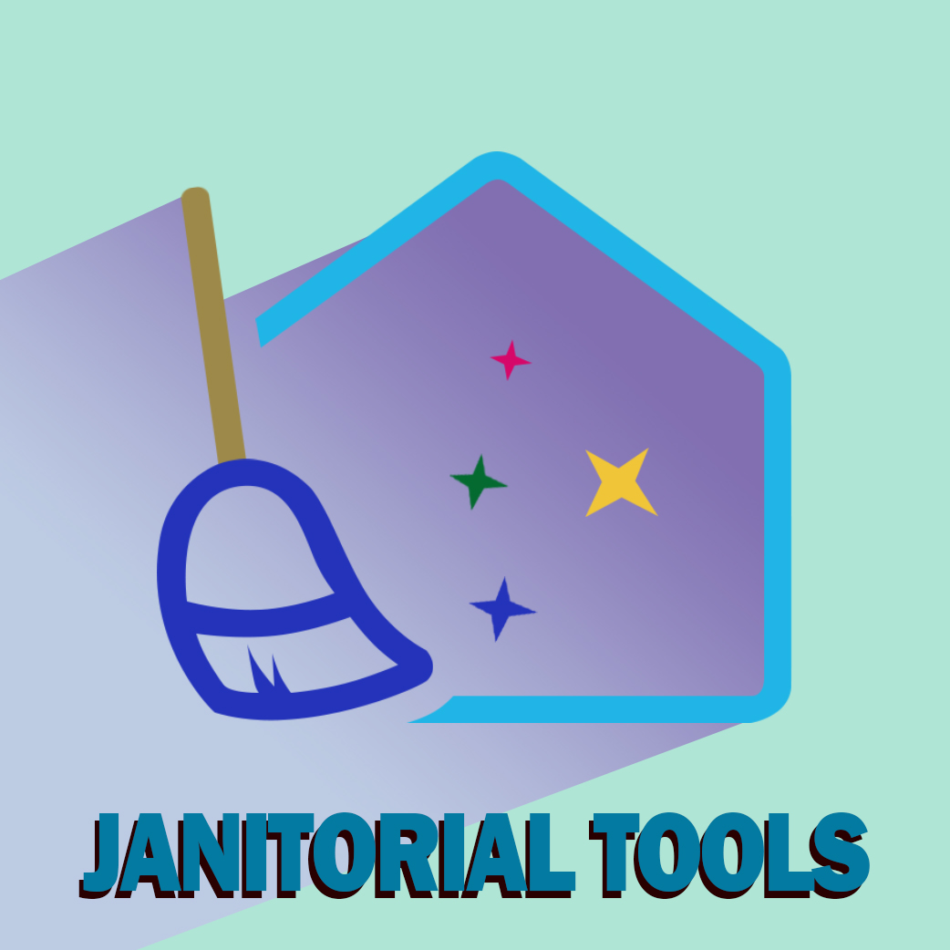 Janitorial Tools